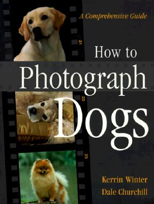 Image for HOW TO PHOTOGRAPH DOGS
