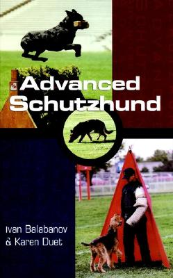 Advanced Schutzhund (Howell reference books), Balabanov, Ivan