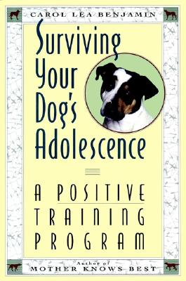 Image for Surviving Your Dog's Adolescence: A Positive Training Program (Howell Reference Books)