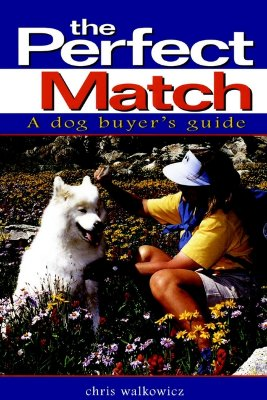 Image for The Perfect Match: A Dog Buyer's Guide (Howell Reference Books)