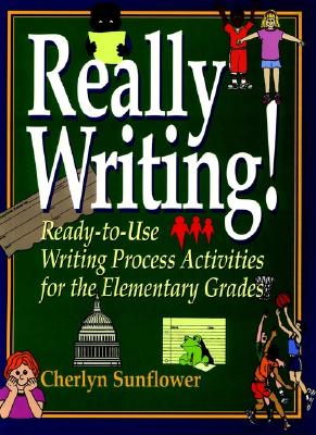 Image for Really Writing!: Ready-to-Use Writing Process Activities for the Elementary Grades