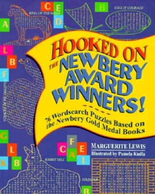 Image for Hooked on the Newbery Award Winners: 75 Wordsearch Puzzles Based on the Newbery Gold Medal Books