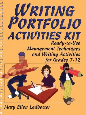 Image for Writing Portfolio Activities Kit: Ready-to-Use Management Techniques and Writing Activities for Grades 7-12 (J-B Ed: Activities)