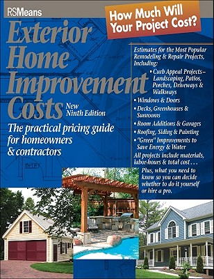 Image for Exterior Home Improvement Costs : The Practical Pricing Guide for Homeowners & Contractors