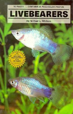 Livebearers, Whitern, Wilfred L.