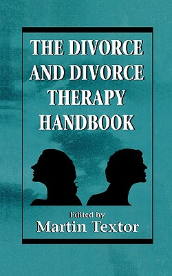Image for The Divorce and Divorce Therapy Handbook