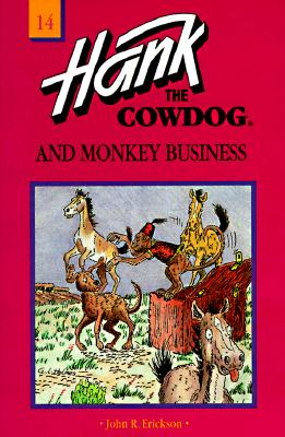 Image for Hank the Cowdog and Monkey Business (Hank the Cowdog, #14)