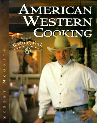 Image for American Western Cooking from the Roaring Fork