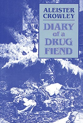 Image for Diary of a Drug Fiend