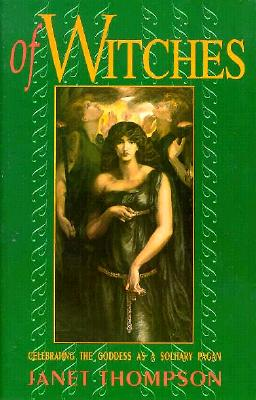Image for Of Witches: Celebrating the Goddess as a Solitary Pagan