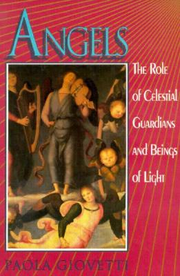 Image for Angels: The Role of Celestial Guardians and Beings of Light