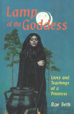 Image for Lamp of the Goddess: Lives and Teachings of a Priestess