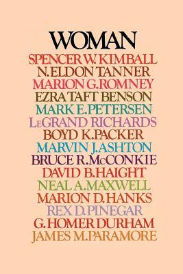 Woman, SPENCER W. KIMBALL, N. ELDON TANNER, MARION G. ROMNEY, EZRA TAFT BENSON, MARK E. PETERSEN, LEGRAND RICHARDS, BOYD K. PACKER, MARVIN J. ASHTON, BRUCE R. MCCONKIE, DAVID B. HAIGHT