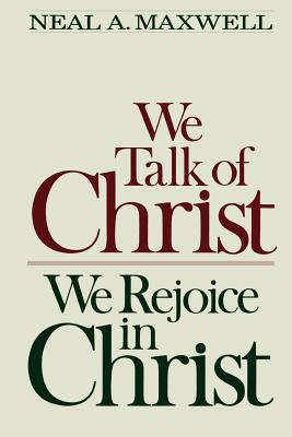Image for We talk of Christ, we rejoice in Christ