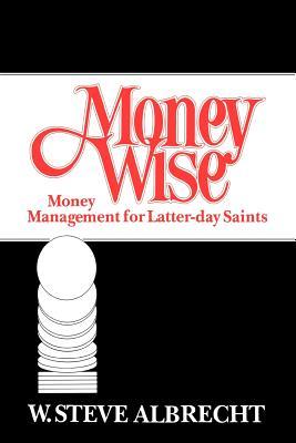 Money Wise, W. STEVE ALBRECHT