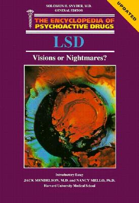 Image for Lsd: Visions or Nightmares? The Encyclopedia of Psychoactive Drugs