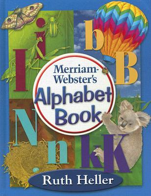 Merriam-Webster's Alphabet Book, Heller, Ruth