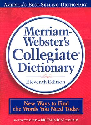 Merriam-Webster's Collegiate Dictionary, 11th Edition thumb-notched with Win/Mac CD-ROM and Online Subscription, Merriam-Webster