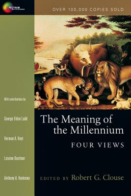 Image for Meaning of the Millennium : Four Views