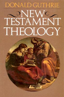 Image for New Testament Theology (Guthrie New Testament Reference Set)