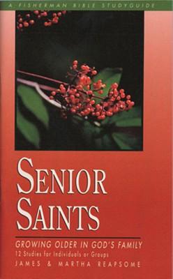 Image for Senior Saints: Growing Older in God's Family (Fisherman Bible Studyguide Series)