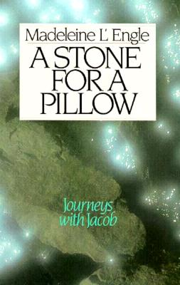 Image for A Stone for a Pillow : Genesis Trilogy Book 2 (Wheaton Literary Series)