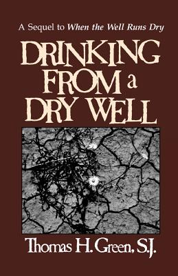 Image for Drinking From A Dry Well