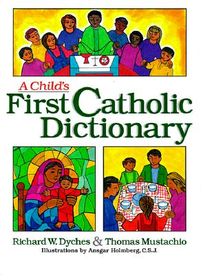 Image for A Child's First Catholic Dictionary