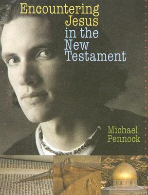 Image for Encountering Jesus in the New Testament - Student Text