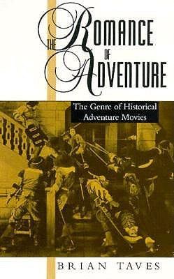 Image for Romance of Adventure: The Genre of Historical Adventure Movies (Studies in Popul