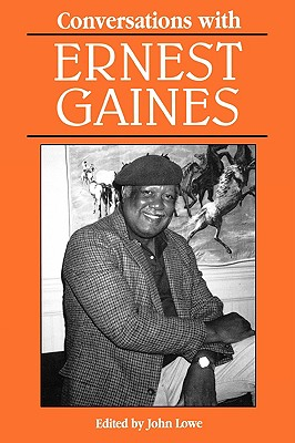 Image for Conversations with Ernest Gaines (Literary Conversations Series)