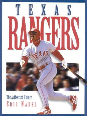 Image for The Texas Rangers: The Authorized History