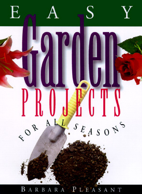 Image for EASY GARDEN PROJECTS FOR ALL SEASONS