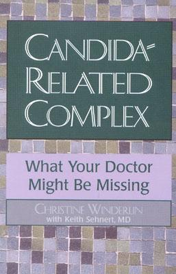 Image for Candida-Related Complex: What Your Doctor Might Be Missing