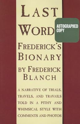 Last Words, Blanch, Frederick