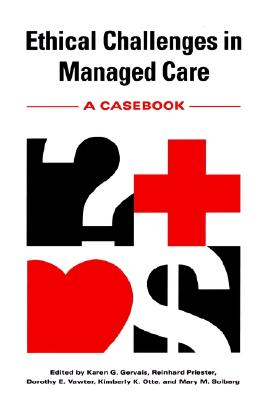 Image for Ethical Challenges in Managed Care: A Casebook