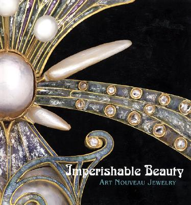 Image for Imperishable Beauty: Art Nouveau Jewelry