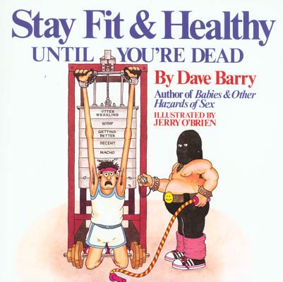 Image for Stay Fit & Healthy Until You're Dead