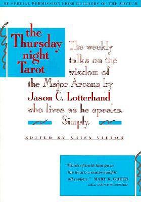 Image for The Thursday Night Tarot: Weekly Talks on the Wisdom of the Major Arcana