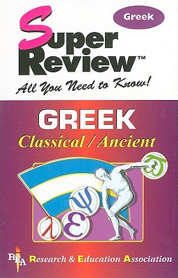 Image for Ancient & Classical Greek Super Review (Super Reviews Study Guides)