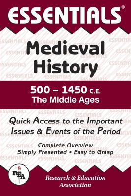 Image for Medieval History: 500 to 1450 CE Essentials (Essentials Study Guides)