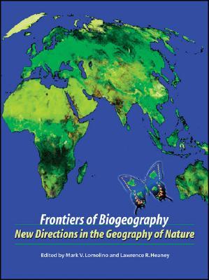 Frontiers of Biogeography, Mark V. Lomolino