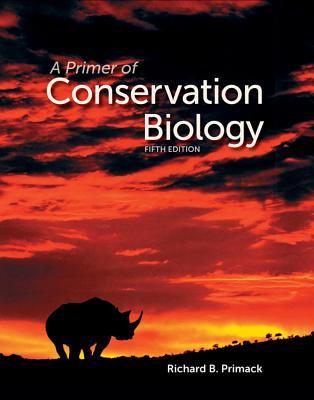A Primer of Conservation Biology, Primack, Richard B.