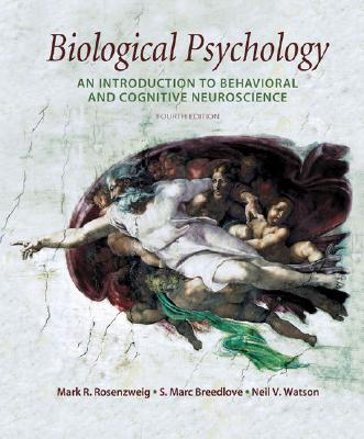 Image for Biological Psychology: An Introduction to Behavioral and Cognitive Neuroscience