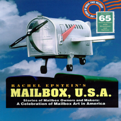 Image for Mailbox U.S.A.: Stories of Mailbox Owners and Makers : A Celebration of Mailbox Art in America