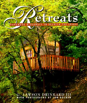 Image for Retreats: Handmade Hideaways to Refresh the Spirit