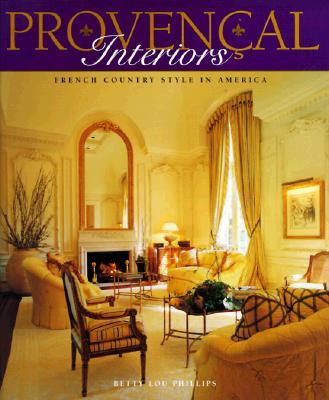 Image for Provencal Interiors - French Country Style in America