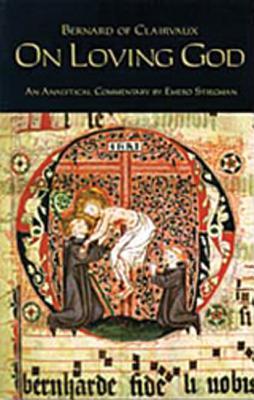 On Loving God, BERNARD OF CLAIRVAUX, EMERO STIEGMAN