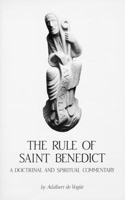 Image for Rule of St. Benedict: Spiritual Commentary (Cistercian Studies Series 54)