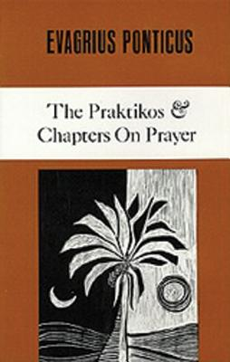 Image for The Praktikos and Chapters on Prayer